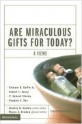 Picture of Are Miraculous Gifts for Today?: Four Views (Counterpoints: Bible and Theology) (Paperback)