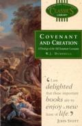 Picture of Covenant and Creation: A Theology of Old Testament Covenants (Paperback)