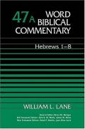 Picture of Word Biblical Commentary: Hebrews 1-8 (Hardcover)