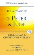 Picture of The Message of 2 Peter and Jude: The Promise of His Coming (Bible Speaks Today) (Hardcover)