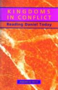 Picture of Kingdoms in Conflict: Commentary: Daniel: Commentary (Paperback)