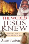 Picture of The World Jesus Knew (Paperback)