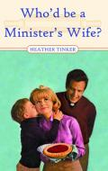 Picture of Who'd be a Minister's Wife? (Paperback)